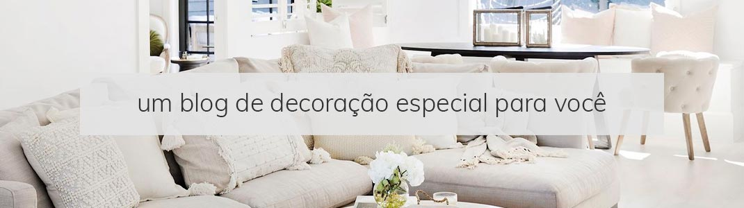 Blog Para Decoração de Interiores Para Casa e Apartamento