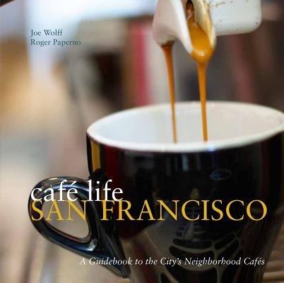 Cafe Life San Francisco
