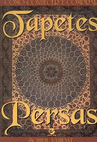 Como Conhecer E Comprar Tapetes Persas